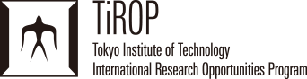 TiROP Tokyo Institute of Technology International Research Opportunities Program